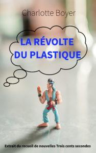 La révolte du plastique